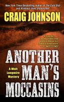 Cover image for Another man's moccasins. bk. 4 [large print] : Walt Longmire series