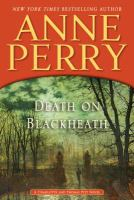 Cover image for Death on Blackheath. bk. 29 [large print] : Thomas and Charlotte Pitt series
