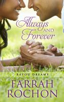 Cover image for Always and forever. bk. 2 [large print] : Bayou dreams series