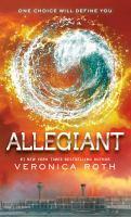 Cover image for Allegiant. bk. 3 Divergent series