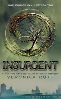 Cover image for Insurgent. bk. 2 Divergent series