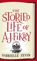 Cover image for The storied life of A. J. Fikry [large print]
