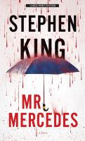 Cover image for Mr. Mercedes. bk. 1 [large print] : Bill Hodges series