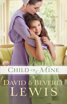 Cover image for Child of mine [large print]
