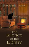 Cover image for The silence of the library. bk. 5 [large print] : Cat in the stacks mystery series