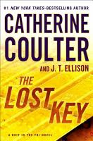 Cover image for The lost key. bk. 2 [large print] : Brit in the FBI series