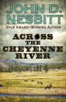 Imagen de portada para Across the Cheyenne River [large print]