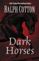 Cover image for Dark Horses [large print]