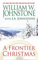 Cover image for A frontier Christmas. bk. 4 [large print] : Christmas series