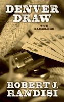 Cover image for Denver draw [large print] : The gamblers series