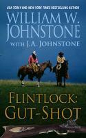 Cover image for Gut-shot. bk. 2 Flintlock series