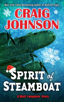 Cover image for Spirit of Steamboat. bk. 9.5 [large print] : Walt Longmire series