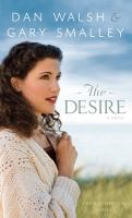 Cover image for The desire. bk. 3 Restoration series