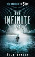 Cover image for The infinite sea. bk. 2 [large print] : 5th wave series