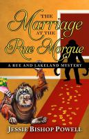 Cover image for The marriage at the Rue Morgue. bk. 1 [large print] : Rue and Lakeland mystery series