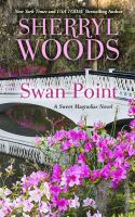 Cover image for Swan Point. bk. 11 [large print] : Sweet Magnolias series
