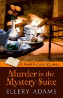 Cover image for Murder in the mystery suite. bk. 1 [large print] : Book Retreat mystery series
