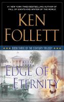 Cover image for Edge of eternity. bk. 3 [large print] : Century trilogy