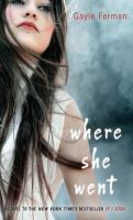 Cover image for Where she went [large print]