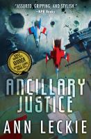 Cover image for Ancillary justice. bk. 1 [large print] : Imperial Radch series