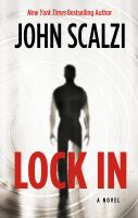 Cover image for Lock in. bk. 1 [large print]