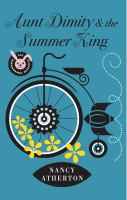 Cover image for Aunt Dimity and the summer king. bk. 20 Aunt Dimity series