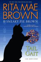Cover image for Tail gait. bk. 24 [large print] : Mrs. Murphy mystery series