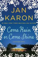 Cover image for Come rain or come shine. bk. 13 [large print] : Mitford years series