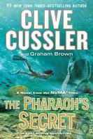 Cover image for The pharaoh's secret. bk. 13 [large print] : Kurt Austin/NUMA Files series