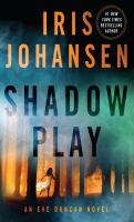 Cover image for Shadow play. bk. 19 [large print] : Eve Duncan series