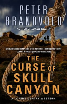Cover image for The curse of Skull Canyon. bk. 2 [large print] : Lonnie Gentry series
