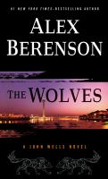 Cover image for The wolves. bk. 10 [large print] : John Wells series