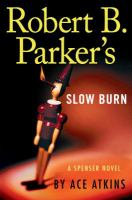 Cover image for Robert B. Parker's slow burn [large print] : Spenser series