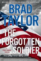 Cover image for The forgotten soldier. bk. 9 [large print] : Pike Logan series