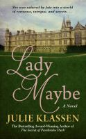 Cover image for Lady maybe [large print]