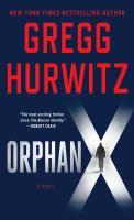 Cover image for Orphan X. bk. 1 [large print] : Evan Smoak series