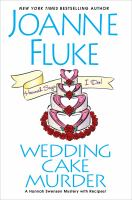 Cover image for Wedding cake murder. bk. 19 [large print] : Hannah Swensen series