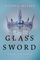 Cover image for Glass sword. bk. 2 [large print] : Red queen series