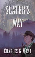 Cover image for Slater's way [large print]