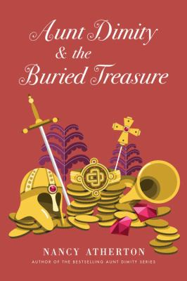 Cover image for Aunt Dimity and the buried treasure. bk. 21 [large print] : Aunt Dimity series