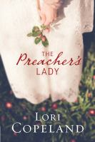 Cover image for The preacher's lady. bk. 1 [large print] : Sugar maple hearts series