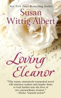 Cover image for Loving Eleanor [large print]