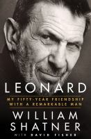Cover image for Leonard : my fifty-year friendship with a remarkable man [large print]