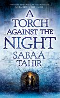 Cover image for A torch against the night. bk. 2 [large print] : Ember in the ashes series
