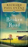 Cover image for The broken road. bk. 1 [large print] : Broken road trilogy