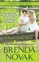 Cover image for Discovering you. bk. 10 [large print] : Whiskey Creek series