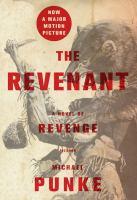 Cover image for The revenant [large print] : a novel of revenge