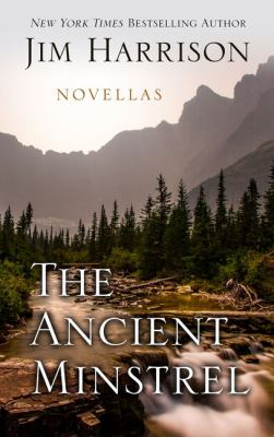 Cover image for The ancient minstrel [large print] : novellas