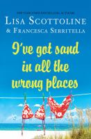 Cover image for I've got sand in all the wrong places [large print]