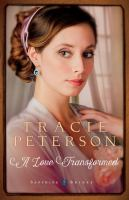 Cover image for A love transformed. bk. 3 [large print] : Sapphire brides series